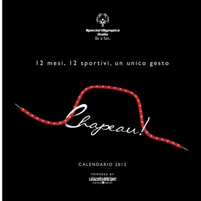 """ CHAPEAU ! "" – SPECIAL OLYMPICS ITALY – CALENDAR 2012"