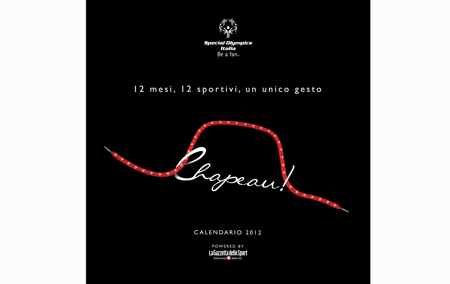 """"""" CHAPEAU ! """" - SPECIAL OLYMPICS ITALIA - CALENDAR 2012 COVER - © Graziano Villa"""